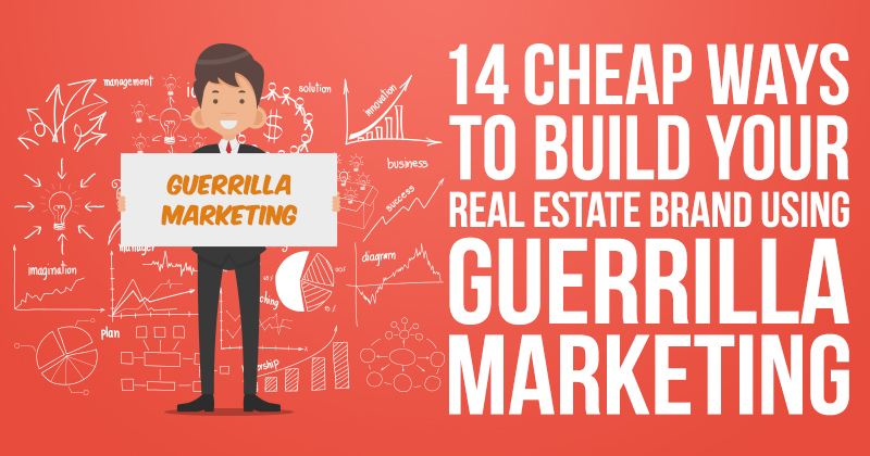 14 Cheap Ways To Build Your Real Estate Brand Using